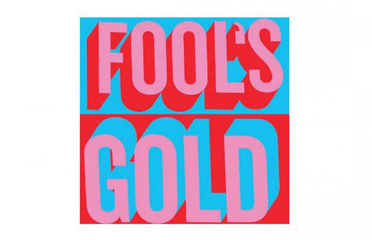 "Fool's Gold ""Fool's Gold"""