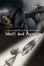 Идиоты и ангелы