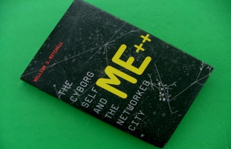 Уильям Митчелл: «Я++: человек, город, сети»