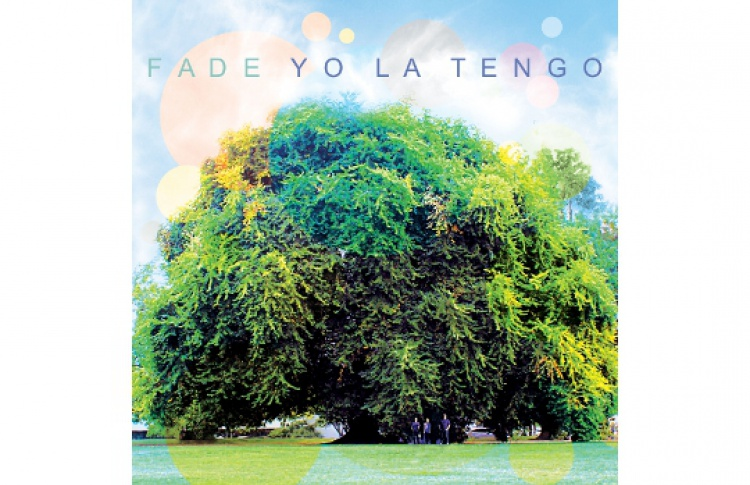 YoLaTengo «Fade»