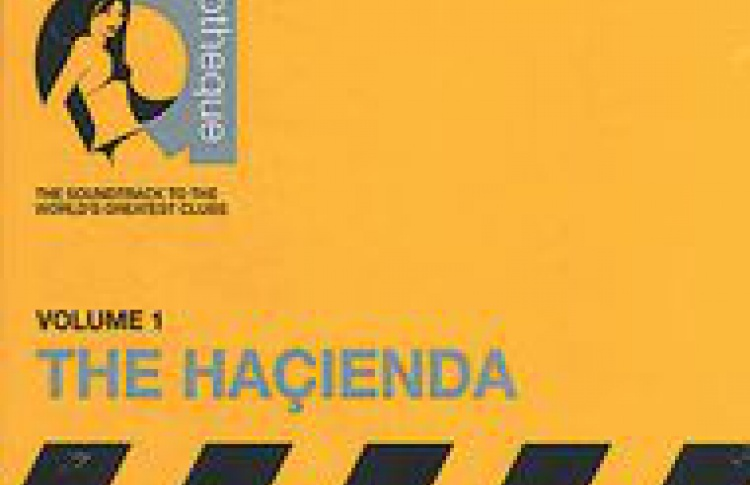The Hacienda Vol. 1