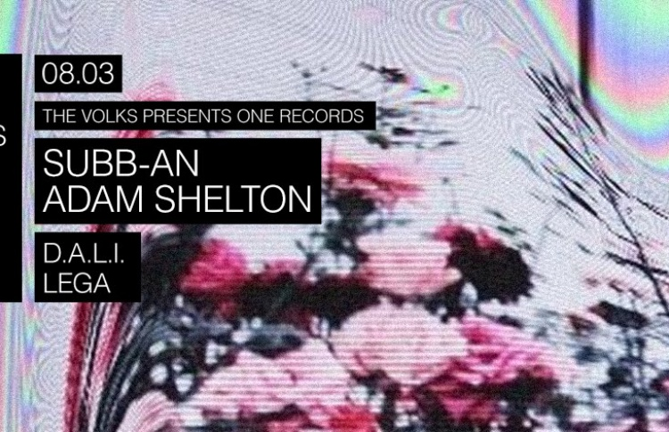 One Records Showcase with Subb-An / UK / and Adam Shelton / UK /