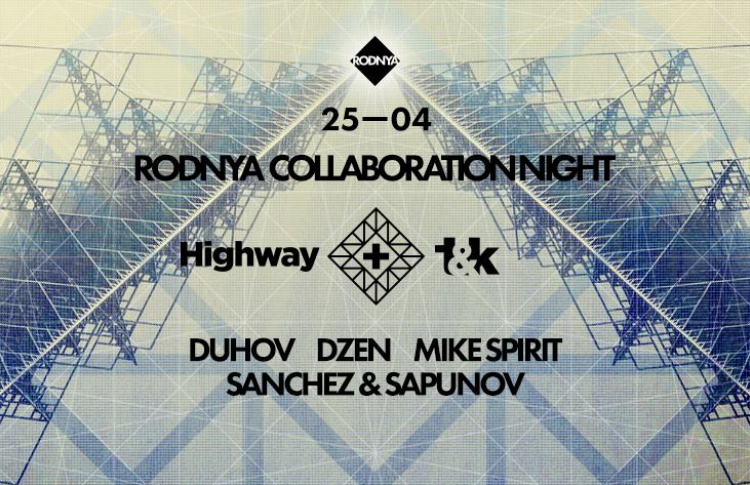 RODNYA Collaboration Night: T&K + HIGHWAY