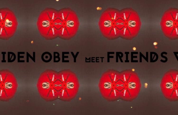 MAIDEN OBEY meet FRIENDS V.II