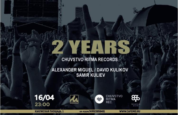 Chuvstvo Ritma Records: 2 Years