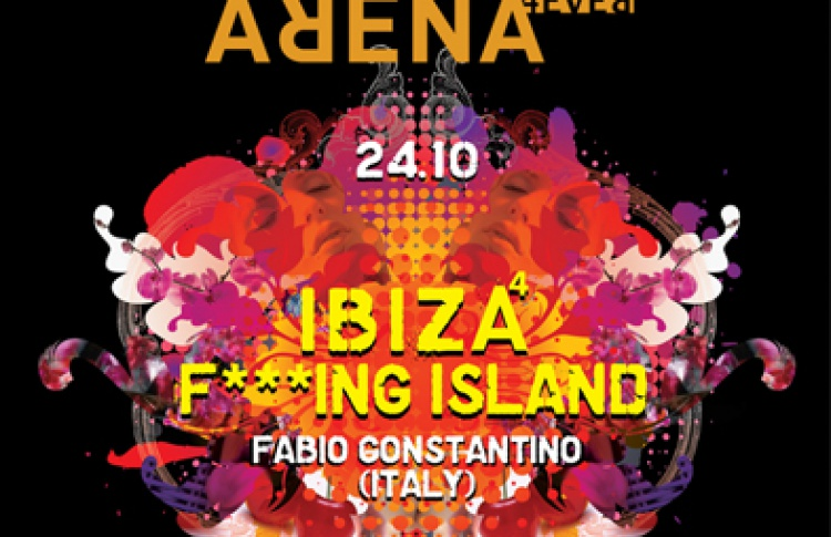 Ibiza F***ing Island. Fabio Costantino (Италия), DJs Rinat Latif, Slutkey, Malika